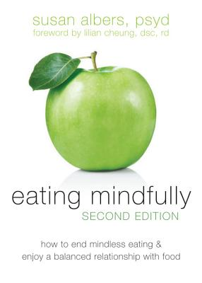 Eating Mindfully By Albers, Susan
